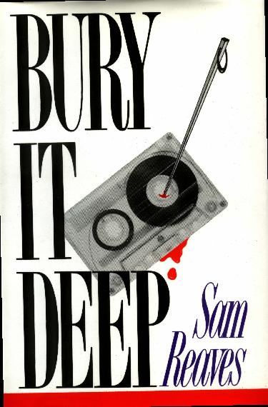 Bury It Deep